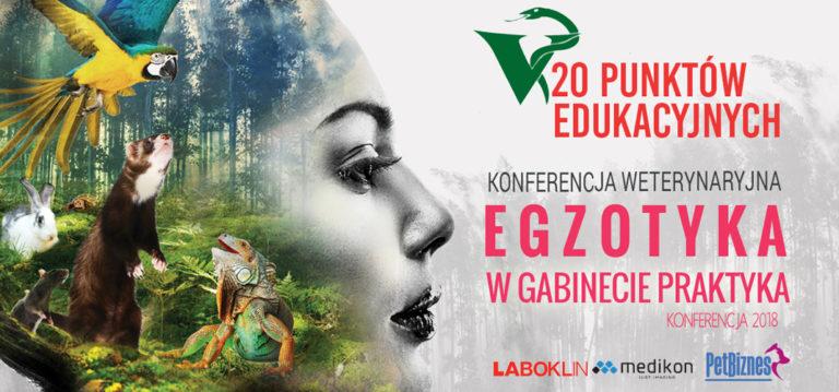 Egzotyka w Gabinecie Praktyka – Konferencja Weterynaryjna 2018