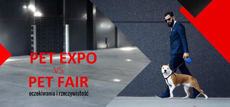 Pet Expo vs Pet Fair – oczekiwania i rzeczywistość [video]