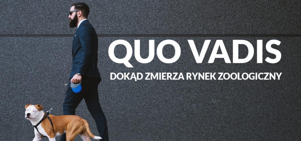 Quo vadis - dokąd zmierza rynek zoologiczny w Polsce?
